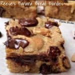 Reese's Banana Bread Blondies