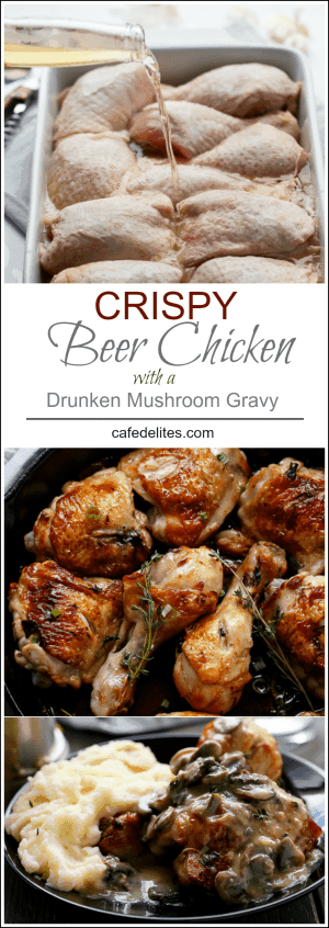 Crispy Beer Chicken with Drunken Creamy Mushroom Gravy | https://cafedelites.com
