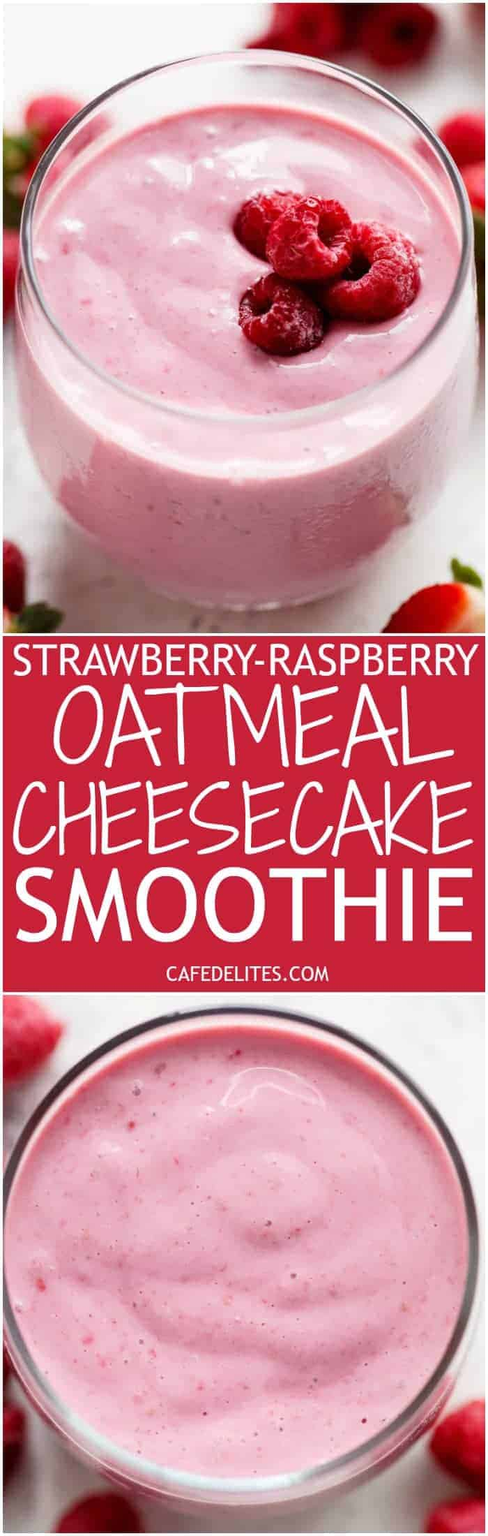 A thick, super creamy and filling Strawberry-Raspberry Oatmeal Cheesecake Smoothie that tastes exactly like a cheesecake....in a glass....for breakfast! | https://cafedelites.com