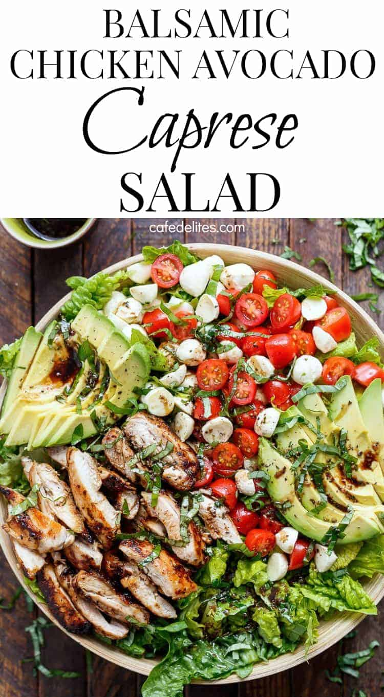 Balsamic Chicken Avocado Caprese Salad is a quick and easy meal in a salad! Seared chicken, fresh mozzarella and tomato halves, creamy avocado slices and shredded basil leaves are drizzled with an incredible balsamic dressing that doubles as a marinade for the ultimate salad! #caprese #salad #chicken #easyrecipes