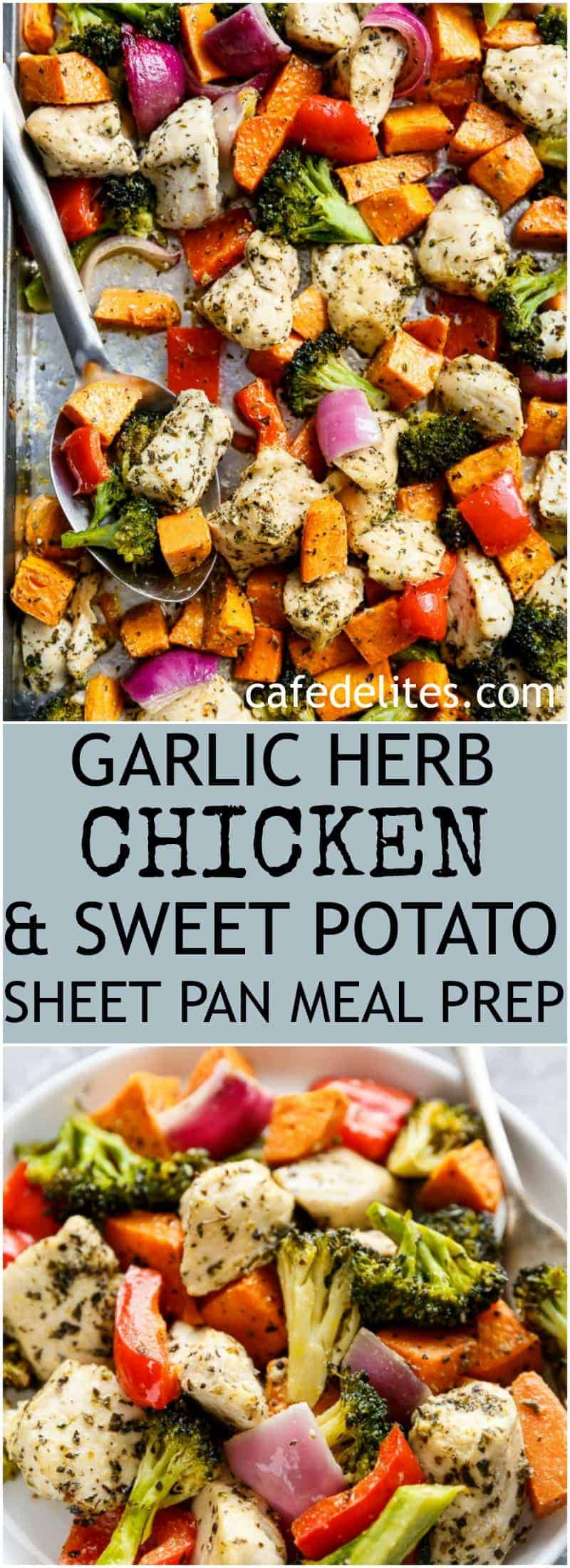 Garlic Herb Chicken & Sweet Potato Sheet Pan Meal Prep | https://cafedelites.com