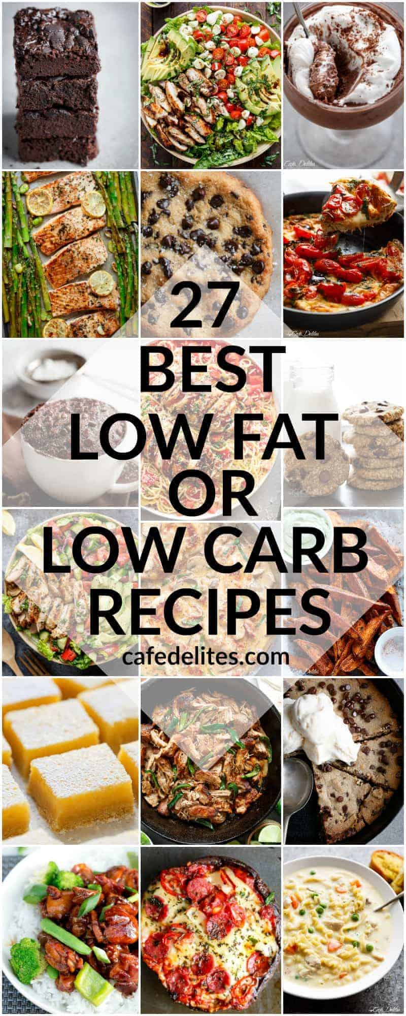 27 BEST LOW FAT & LOW CARB RECIPES FOR 2017 | https://cafedelites.com