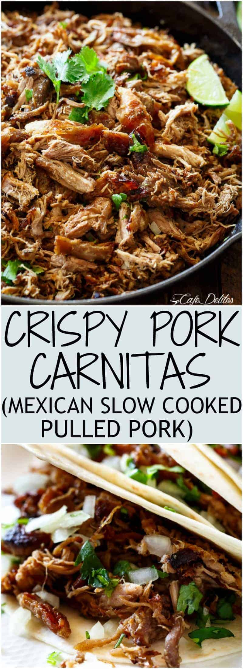 Crispy Pork Carnitas Mexican Slow Cooked Pulled Pork Cafe Delites