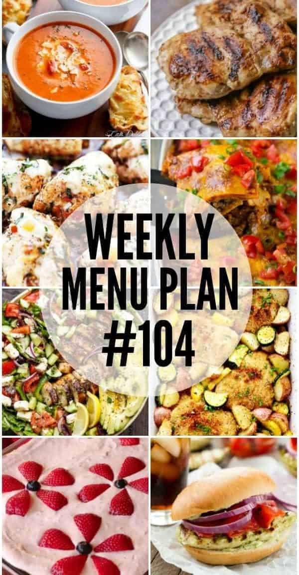 Weekly Menu Plan #104