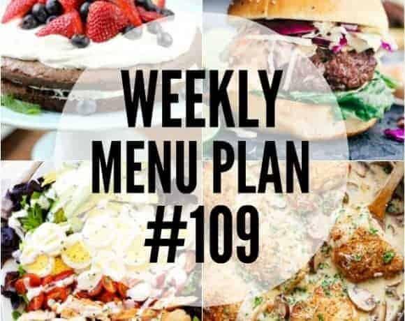 Weekly Menu Plan #109