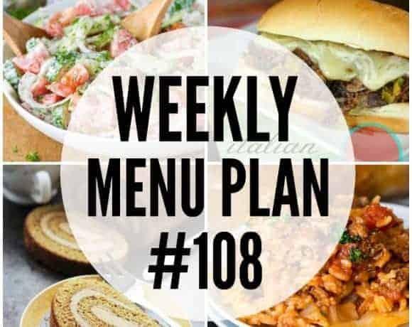 Weekly Menu Plan #108