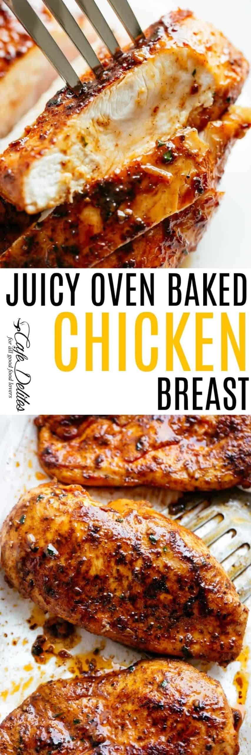 Juicy Oven Baked Chicken Breast Cafe Delites